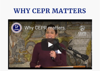 Why CEPR Matters